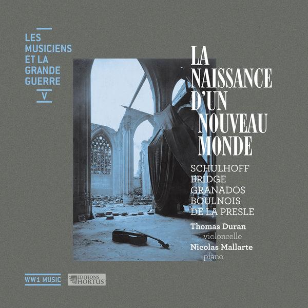 Thomas Duran La naissance d'un nouveau monde (Les musiciens et la Grande Guerre, Vol. 5)