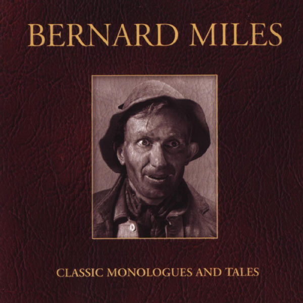Bernard Miles - Classic Monologues And Tales
