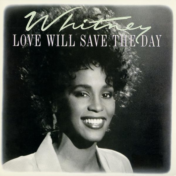Whitney Houston - Love Will Save The Day (EP)