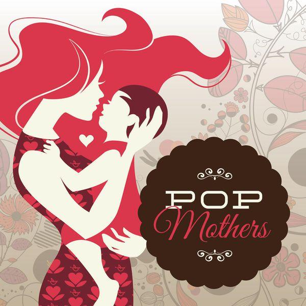 Various Artists - Pop Mothers