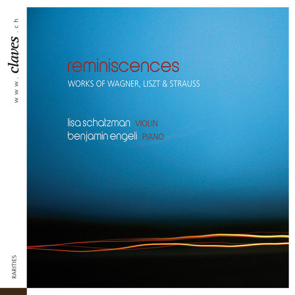 Richard Wagner - Reminiscences: Romantic Works for Violin & Piano