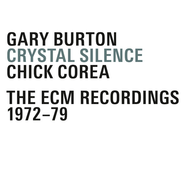 Gary Burton - Crystal Silence - The ECM Recordings 1972-79