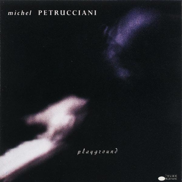 Michel Petrucciani - Playground