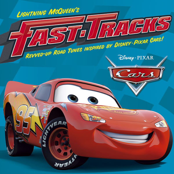 Various Artists - Lightning McQueen's Fast Tracks