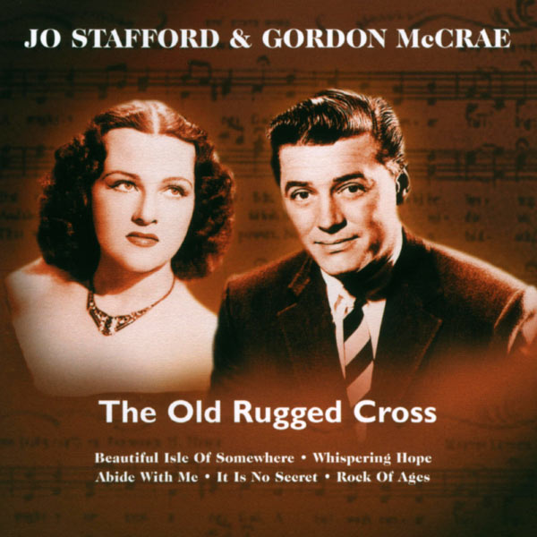 Jo Stafford - The Old Rugged Cross