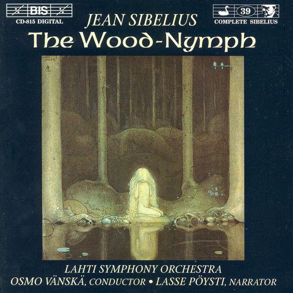 Timo Keinonen - SIBELIUS: Wood-Nymph (The)