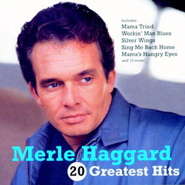 Merle Haggard|20 Greatest Hits