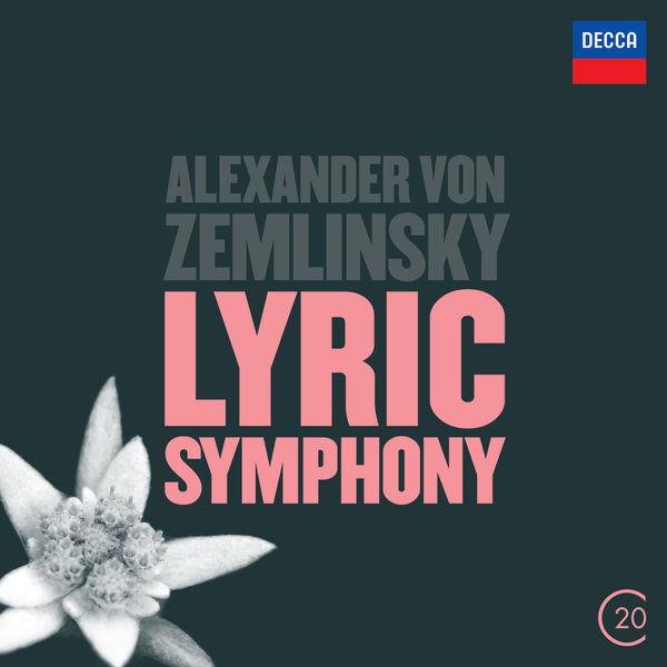 Royal Concertgebouw Orchestra - Zemlinsky: Lyric Symphony