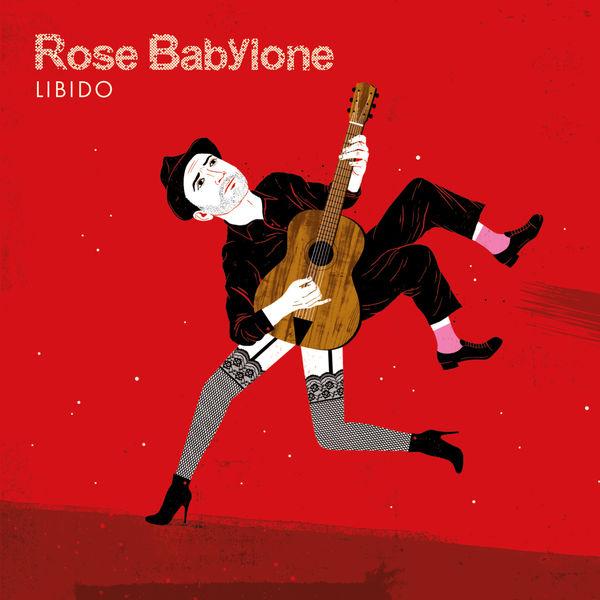Rose Babylone - Libido