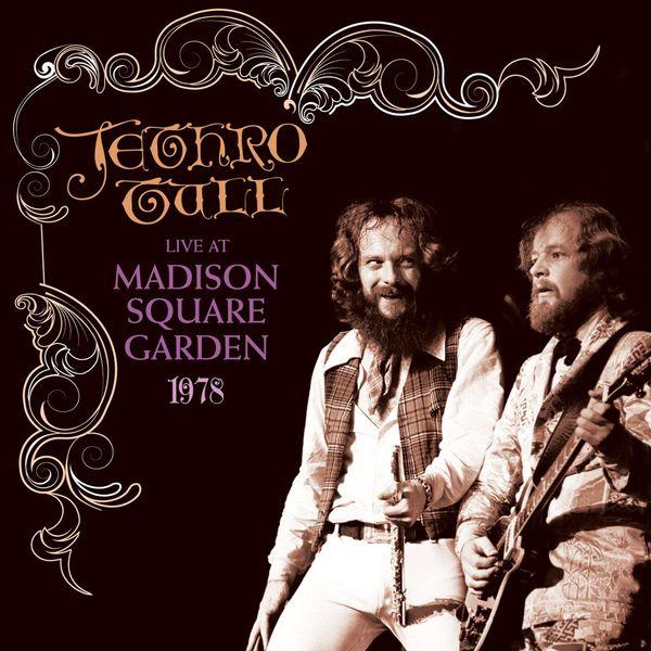 Jethro Tull - Live at Madison Square Garden 1978
