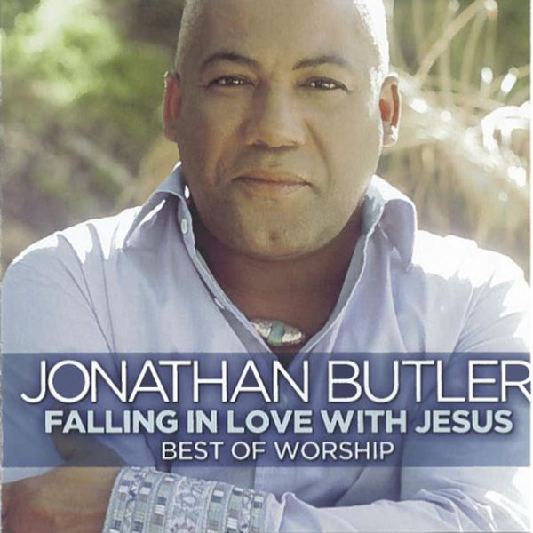 Falling in love with jesus [music download]: jonathan butler.