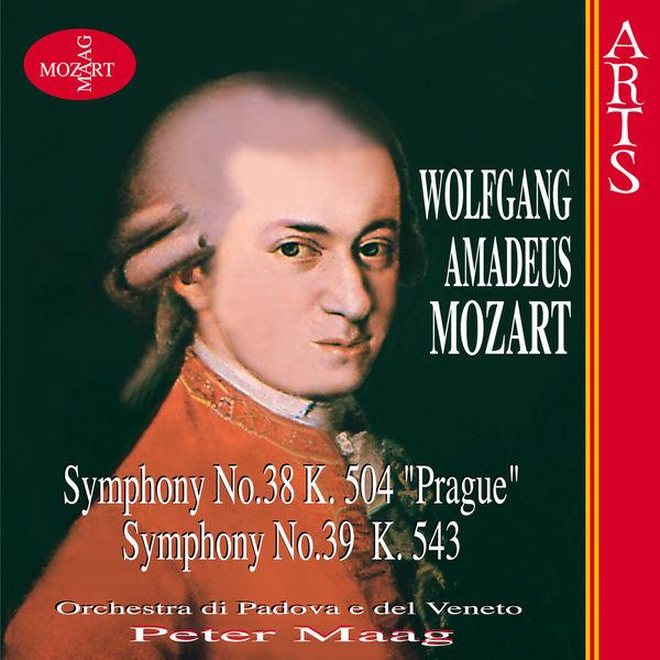"""Orchestra Di Padova E Del Veneto - W.A. Mozart: Symphonies Nos. 38 """"Prague"""" K. 504 & 39 K. 543"""