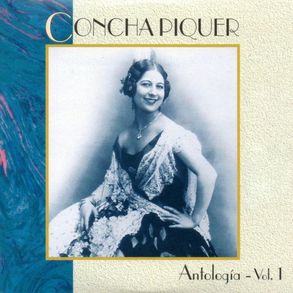 Concha Piquer - Antologia, Vol. 1