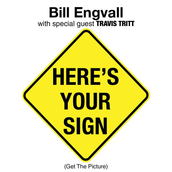 Bill Engvall - Here's Your Sign (Get The Picture)