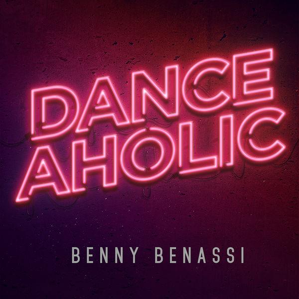 Danceaholic | benny benassi – télécharger et écouter l'album.