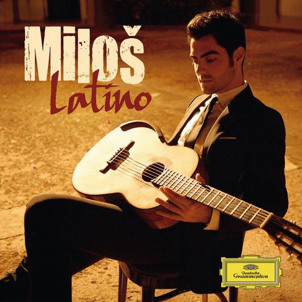 Milos Karadaglic - Latino