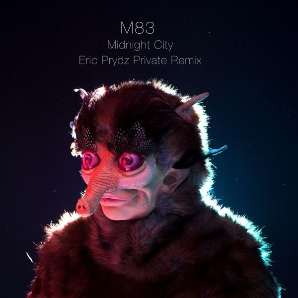 M83 - Midnight City (Eric Prydz Private Remix)