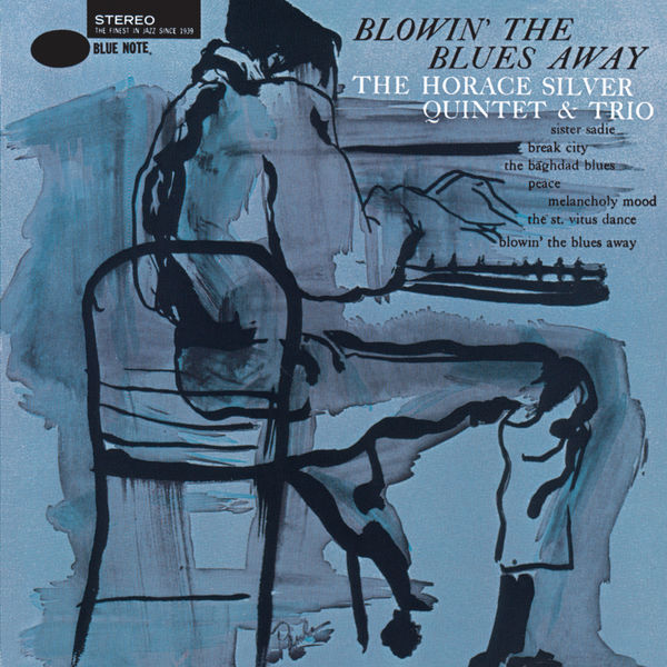 Horace Silver - Blowin' The Blues Away