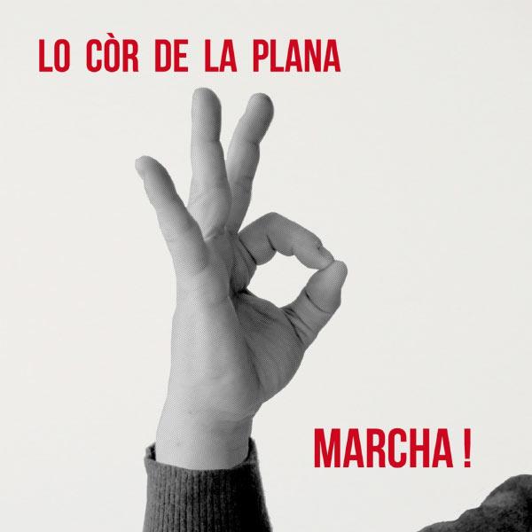 Lo Cor De La Plana - Marcha !