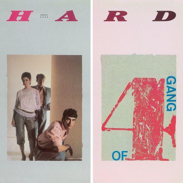 Gang Of Four - Hard