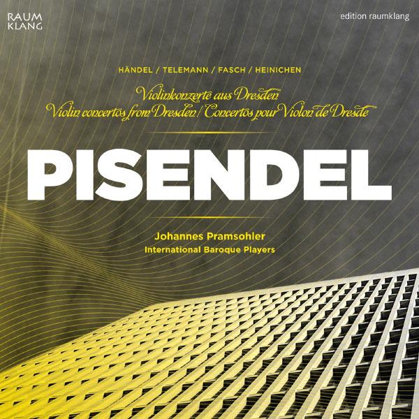 Johannes Pramsohler - Violin concertos from Dresden