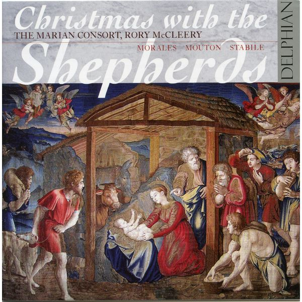 Anonyme - Christmas with the Shepherds: Morales, Mouton & Stabile