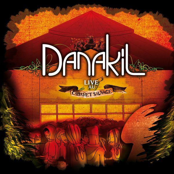 Danakil - Live au Cabaret Sauvage