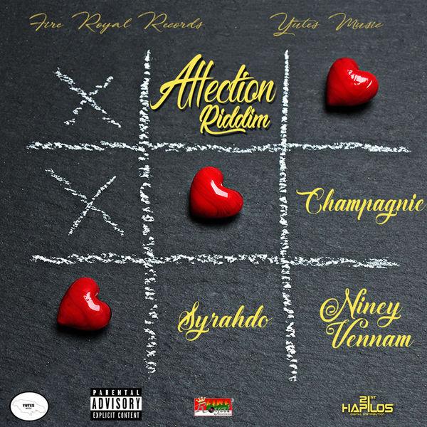 Champagnie - Affection Riddim