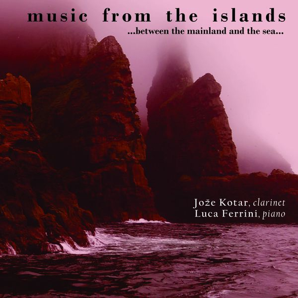 Jože Kotar - Music from the Islands... Between the Mainland and the Sea
