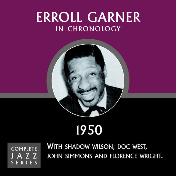 Erroll Garner - Complete Jazz Series 1950