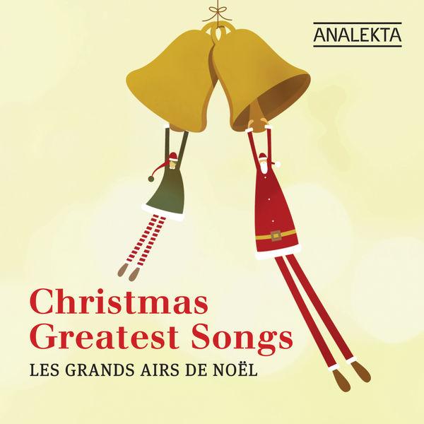 Various Artists - Christmas' Greatest Songs (Les Grands Airs De Noël)