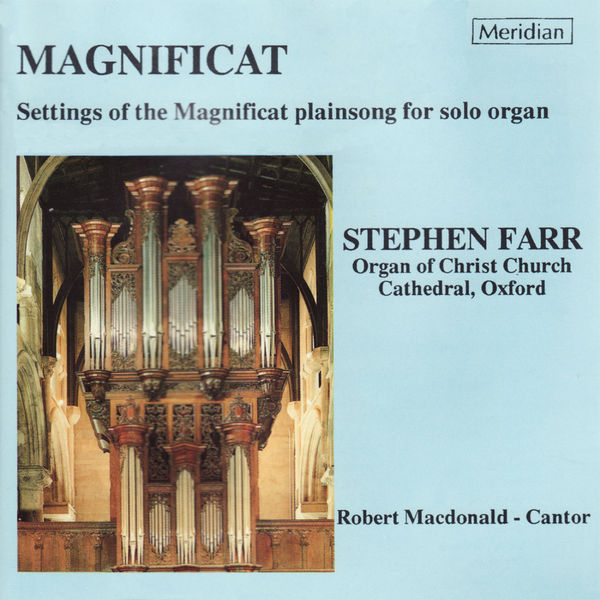 Stephen Farr - Magnificat (Settings of the Magnificat Plainsong for Solo Organ)