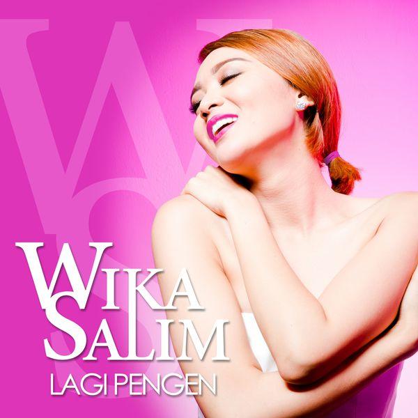 Lagi Pengen | Wika Salim – Download and listen to the album