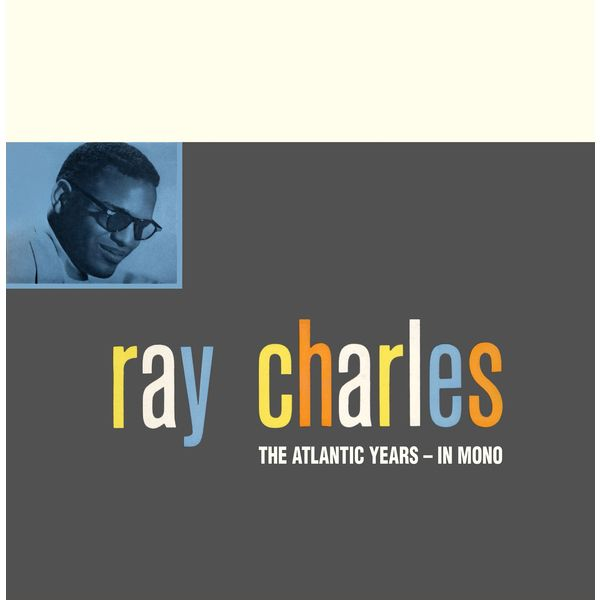 Ray Charles - The Atlantic Studio Albums in Mono (Remaster)