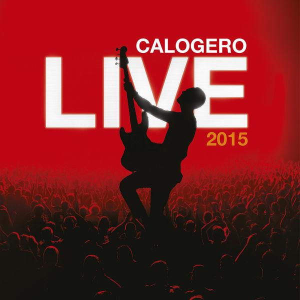 Calogero - Live 2015