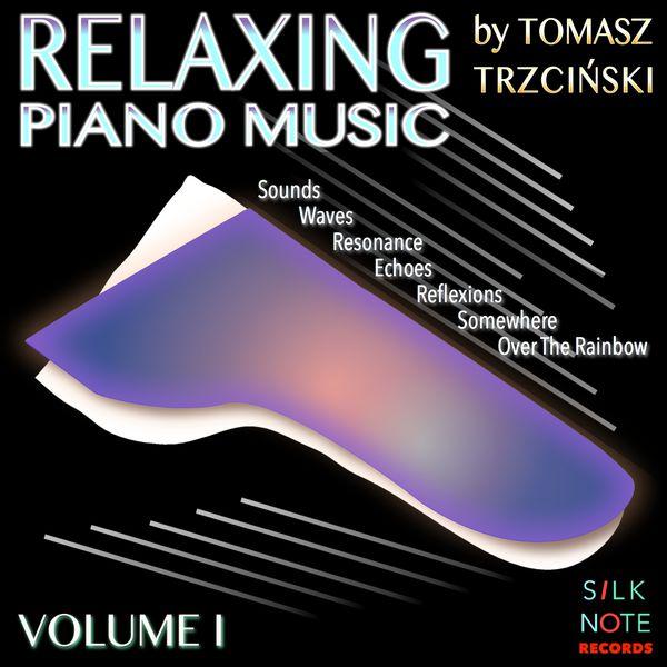 Tomasz Trzcinski - Relaxing Piano Music, Vol. 1 (Relaxing, Magical, Romantic & Meditation Piano Music)