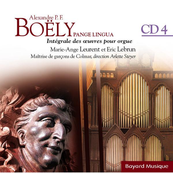 Marie-Ange Leurent - Boëly : Pange Lingua : Pièces pour l'office divin - Vol. 4