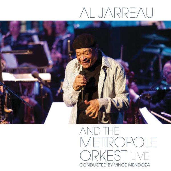 Al Jarreau|Al Jarreau and the Metropole Orkest  (Live From Theater aan de Parade, Den Bosch, Netherlands/2011)