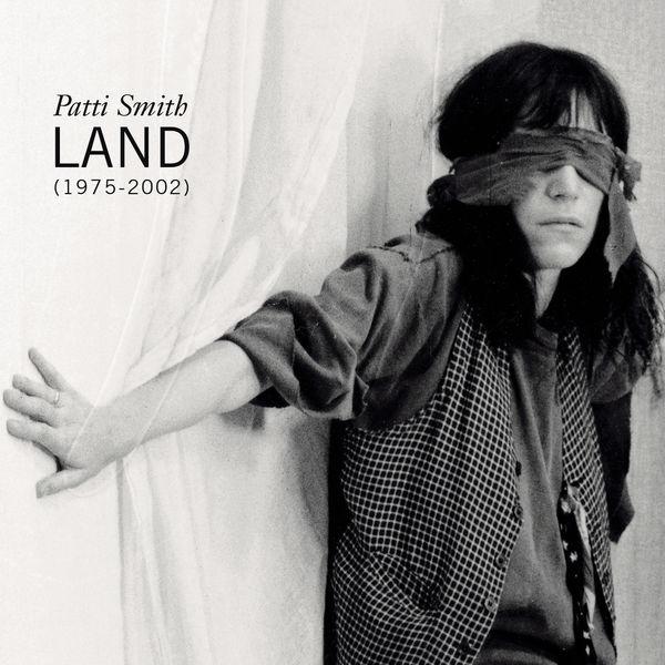 Patti Smith - Land (1975-2002)