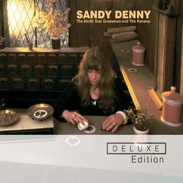 Sandy Denny The North Star Grassman and The Ravens (Deluxe Edition)