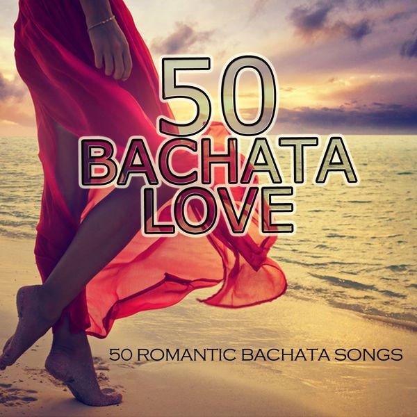 50 Bachata Love (50 Romantic Bachata Songs) | Various Artists