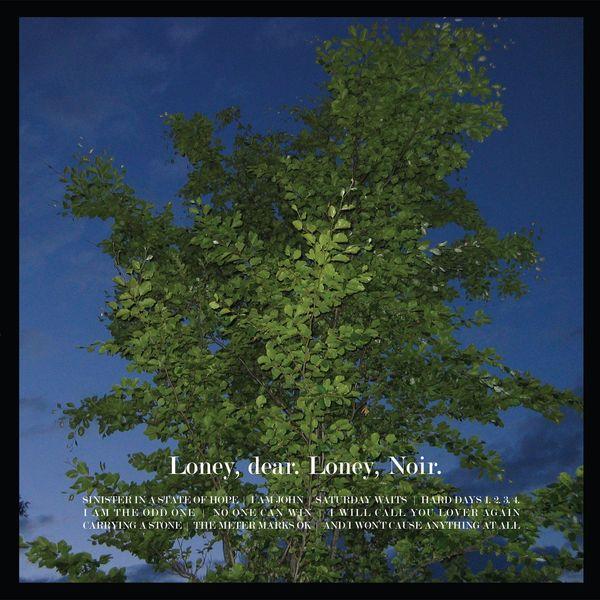 Loney Dear|Loney, Noir