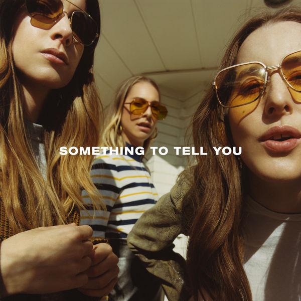 Haim - Something To Tell You