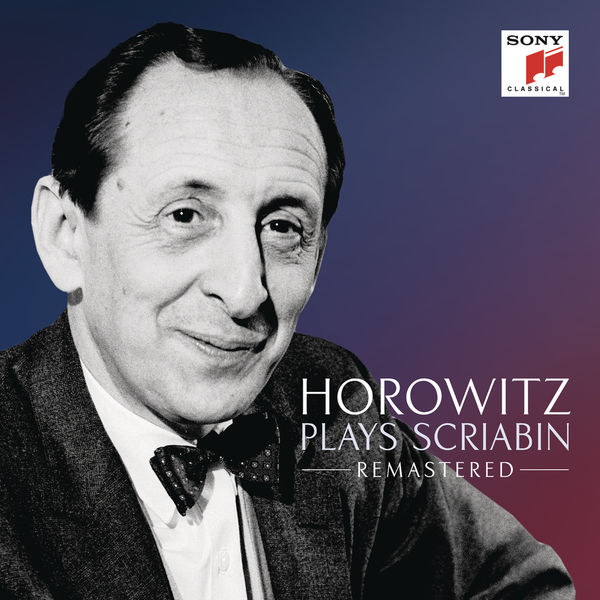 Vladimir Horowitz - Horowitz plays Scriabin (Remastered)