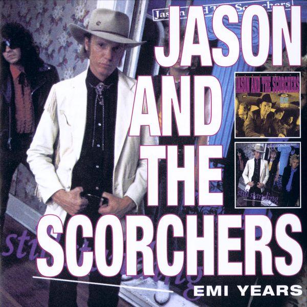 Jason & The Scorchers - EMI Years