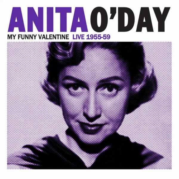 Anita O'Day - My Funny Valentine Live 1955-59