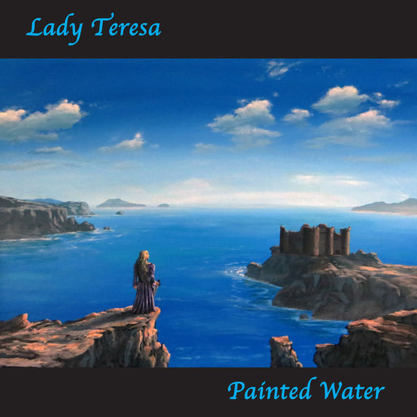 Painted Water - Lady Teresa