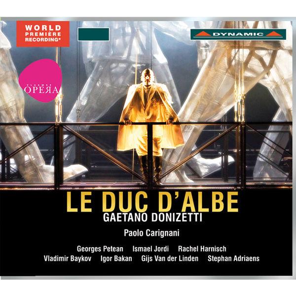 Georges Petean - Donizetti: Le duc d'Albe (Il Duca d'Alba)