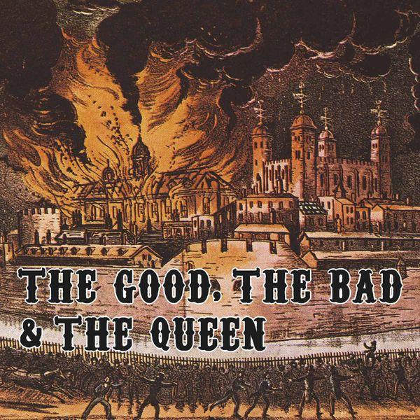 The Good, The Bad & The Queen - The Good, The Bad and The Queen