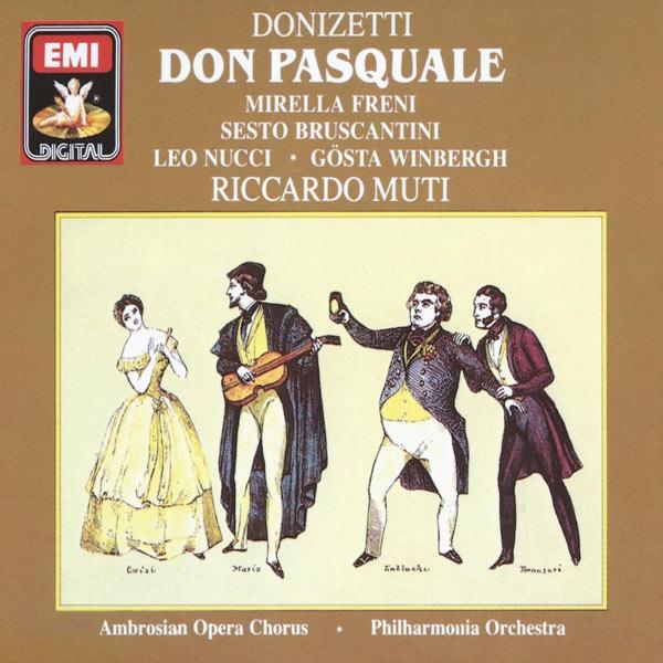 Riccardo Muti/Sesto Bruscantini/Mirella Freni/Gösta Winbergh/Leo Nucci/Guido Fabbris/Ambrosian Opera Chorus/Philharmonia Orchestra - Donizetti : Don Pasquale